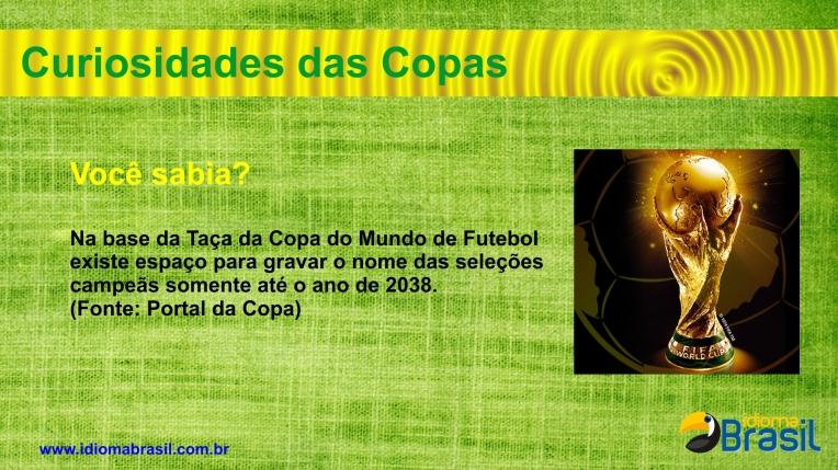 Curiosidades da Copa -Taça